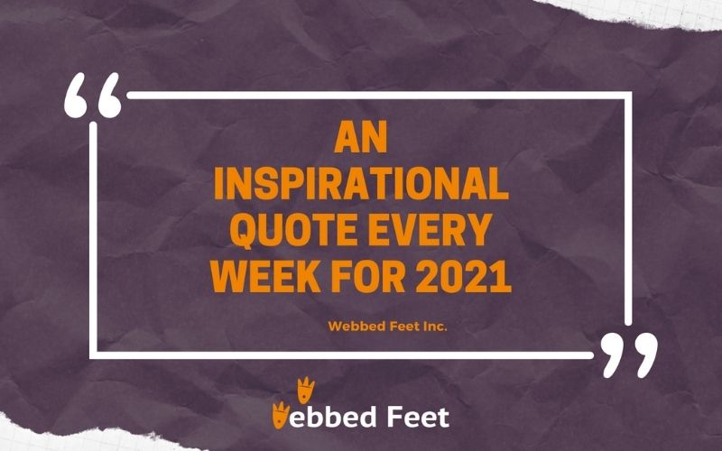 An Inspirational Quote every week for 2021